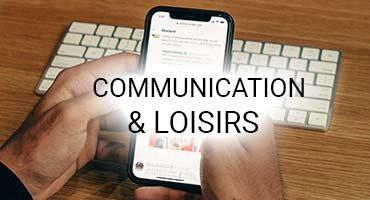 Communication & loisirs